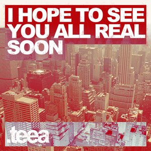 Image for 'I Hope To See You All Real Soon'