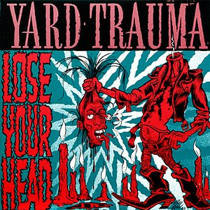 Image for 'Lose Your Head'