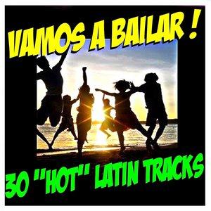 Image for 'Vamos a Bailar ! 30 'hot' Latin Tracks'