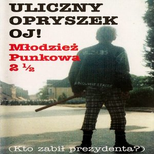 Bild für 'Młodzież Punkowa 2 i 1/2'