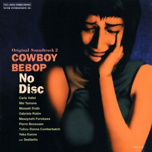 Image for 'Cowboy Bebop: No Disc'