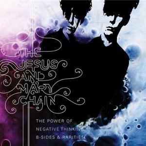 Image for 'The Power Of Negative Thinking: B-Sides & Rarities'