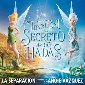 """Image for 'La Separación (de """"Tinker Bell y el secreto de las Hadas"""")'"""