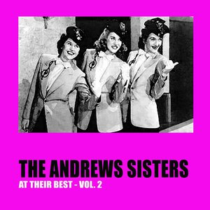 Image for 'The Andrews Sisters At Their Best, Vol. 2'