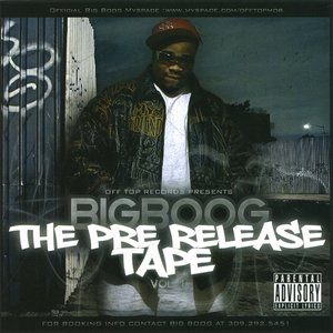 Image for 'Big Boog - The Pre Release Tape Vol.1'