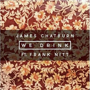Image for 'We Drink (feat. Frank Nitt)'