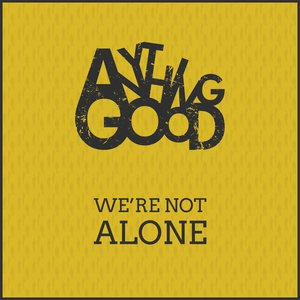 Image for 'We're not alone'