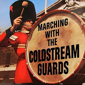 Image for 'Marching With The Coldstream Guards'