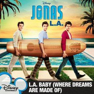 Bild för 'L.A. Baby (Where Dreams Are Made Of)'