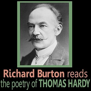 Image for 'Richard Burton Reads the Poetry of Thomas Hardy'