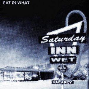 Image for 'Saturday Inn Wet'