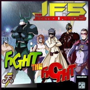 Image for 'Fight The Fight / J.U.S.T.I.C.E Force Dance'