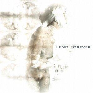 Bild für 'I End Forever'