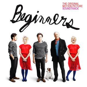 Image for 'Beginners (Original Motion Picture Soundtrack)'