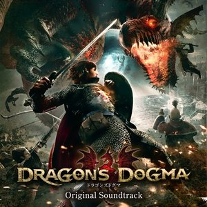 Image for 'DRAGON'S DOGMA (Original Soundtrack)'
