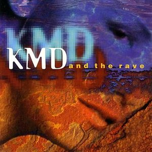 Image pour 'KMD And The Rave'