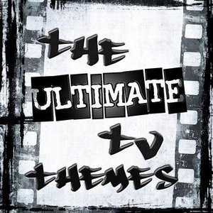 Image for 'The Ultimate TV Themes'