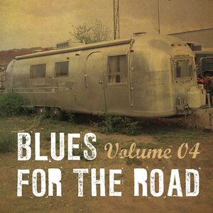 Image for 'Blues for the Road, Vol. 4'