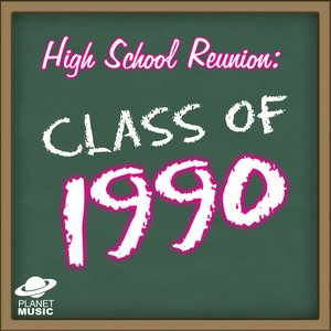 Image for 'High School Reunion: Class of 1990'