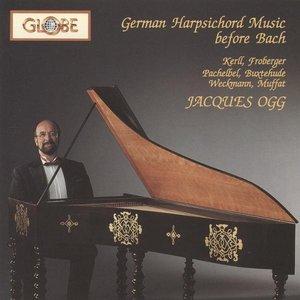 Image for 'Pachelbel, Buxtehude, Kerll, Froberger ... German Harpsichord Music before JS Bach'