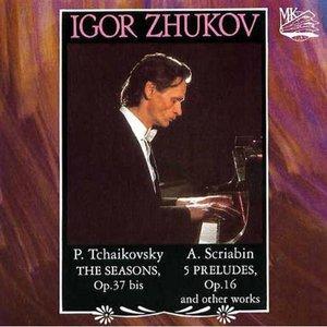 Image for 'Igor Zhukov: Tchaikovsky, Scriabin'