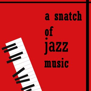 Image for 'Without a Song (A Snatch of Jazz Music)'