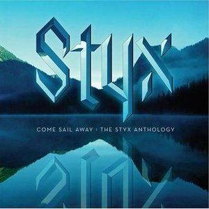 Image for 'Come Sail Away: The Styx Anthology'