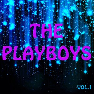 Image for 'The Playboys Vol.1'