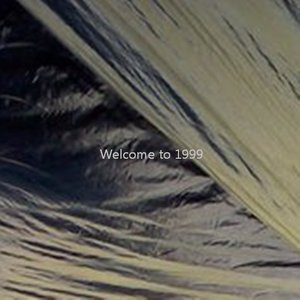 Image for 'Welcome to 1999'