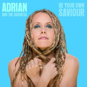 Image for 'Be Your Own Saviour'