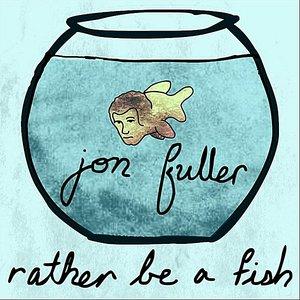 Imagem de 'Rather Be a Fish'