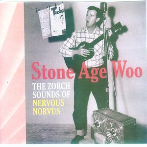 Image for 'Stone Age Woo, The Zorch Sounds of'