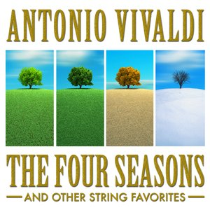 Bild für 'Antonio Vivaldi: The Four Seasons and Other String Favorites'