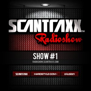 Image for 'Scantraxx Radioshow presented by A-lusion - Show#1'
