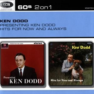 Image for 'Presenting Ken Dodd / Hits For Now And Always'