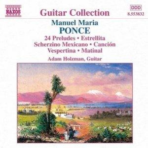 Image for 'PONCE: 24 Preludes / Four Pieces / Estrellita'