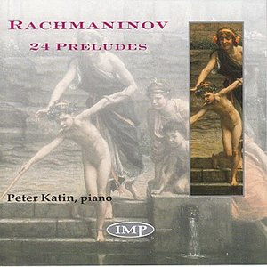 Image for 'Rachmaninov: The Preludes'