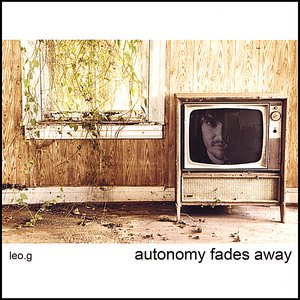 Image for 'Autonomy Fades Away'