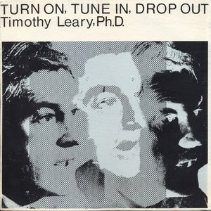 Image for 'Turn On, Tune In, Drop Out'