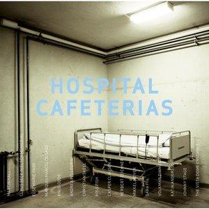 Image for 'Hospital Cafeterias'