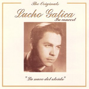 Image for 'The Originals - Lucho Gatica In Concert'