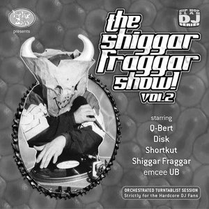 Image for 'The Shiggar Fraggar Show Vol. 2'