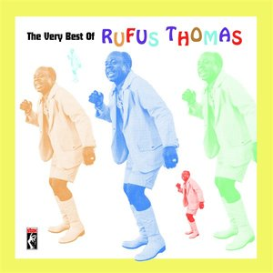 Image for 'The Very Best of Rufus Thomas'