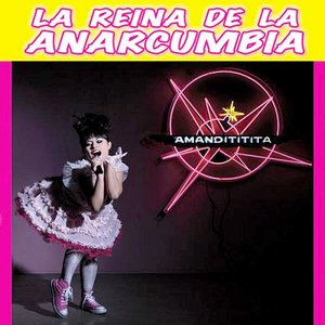 Imagen de 'La Reina De La Anarcumbia'