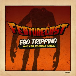 Image for 'Ego Tripping (feat. Farina Miss)'