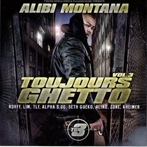 Image for 'Toujours Ghetto Volume 3'