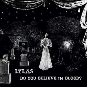 Image pour 'Do You Believe In Blood?'