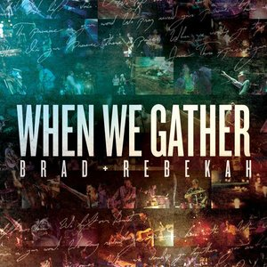 Image for 'When We Gather'