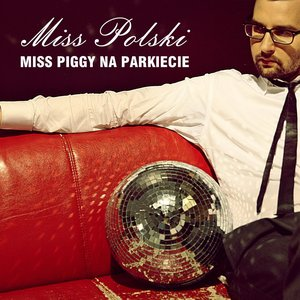 Image for 'Miss Piggy Na Parkiecie'