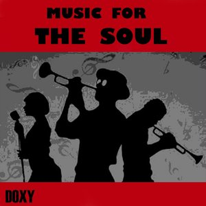 Image for 'Music for the Soul (Doxy Collection)'